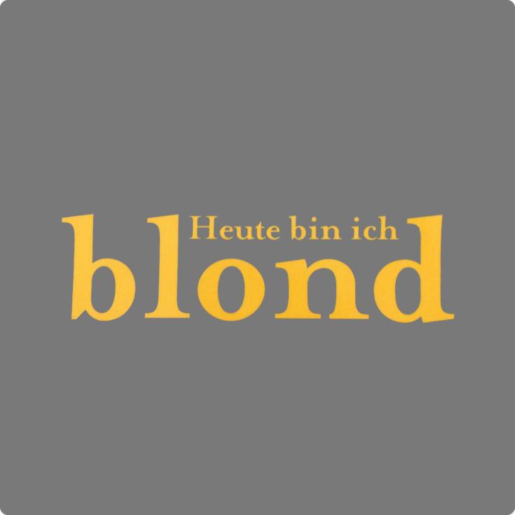 Beitragsbild Heute bin ich blond