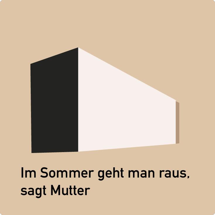 """Beitragsbild """"Im Sommer geht man raus, sagt Mutter"""""""